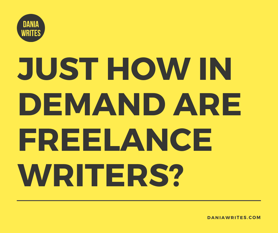 Just How In Demand Are Freelance Writers?